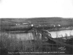"""""""The first train to cross the Saskatchewan River coming onto the bridge at Edmonton,"""" Canadian History, Local History, Alberta Canada, Back In The Day, British Columbia, Bridges, Ontario, Vancouver, Trains"""