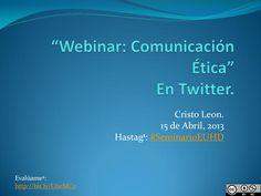 webinar-comunicacin-tica-en-twitter by Cristo Leon via Slideshare