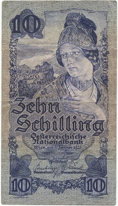 10 Schilling 1933 (Wachauerin) Österreich Erste Republik Harry Potter Poster, Postage Stamp Collection, Money Pictures, Old Money, Old Coins, Stamp Collecting, Vintage Posters, Character Art, Vintage World Maps