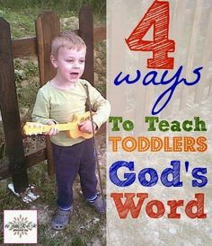Teach Toddlers Scripture: Here is a list of ways you can teach your toddler God's Word - these are so fun and you're building their spirit, too!