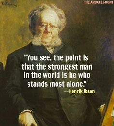 58 Best Ibsen Images Thinking About You Beautiful Words Great Quotes