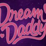 [Test] Dream Daddy : A Dad Dating Simulator: jouez à papa et papa