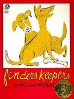 Finders Keepers by Nicolas Will ~ 1952 Caldecott Medal Winner