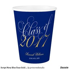 Script Navy Blue Faux Gold 2017 Graduation Party Paper Cup Check out these cool paper cups for your next party. Graduation Party Supplies, Graduation Gifts, Graduation Parties, Graduation Ideas, Script, Gold 2018, Gold Gifts, Party Tableware, Party Gifts