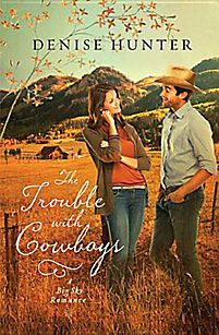 The Trouble with Cowboys - Denise Hunter (Romance)
