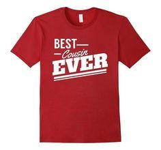 Women's Men's Best Cousin Ever | t T-Shirt