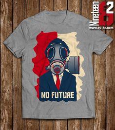 NO FUTURE - 26Euro / 259HKD / 34USD - Many colors available