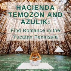 Your guide for a perfect romantic retreat to Mexico! #guide #travel #Mexico #vacation #destination #romantic #couples #Temozon #Azulik #beautiful #getaway #YucatanPeninsula #yoga #relax #styleblueprint Image: Azulik Eco Resort and Mayan Spa