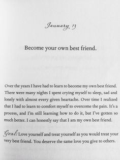 Love yourself and treat yourself as you would treat your very best friend. You deserve the same love you give to others Book Quotes, Words Quotes, Me Quotes, Sayings, Bad Friend Quotes, Bad Friends, Shitty Friends, The Words, Sad And Lonely