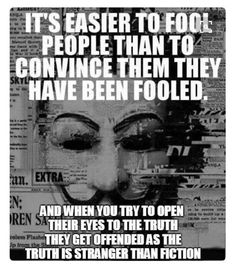 Beware the illusion, especially beware the truth. People would rather THINK they're right, then actually BE right Great Quotes, Inspirational Quotes, Smart Quotes, Awesome Quotes, Motivational, Question Everything, Truth Hurts, Conspiracy, Wisdom Quotes