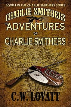 The Adventures of Charlie Smithers (The Charlie Smithers Collection Book 1), http://www.amazon.com/dp/B00A4A407U/ref=cm_sw_r_pi_n_awdm_EoRFxb3W73V84