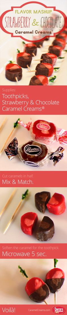 """Flavor Mashup!!! Combine strawberry & chocolate Caramel Creams for a """"chocolate-covered strawberry"""" dessert candy! #yummy #nomnom #delicious #appetizer #DIY #flavorfusion caramelcreams.com"""