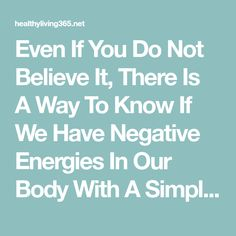 Even If You Do Not Believe It, There Is A Way To Know If We Have Negative Energies In Our Body With A Simple Egg – healthyliving365