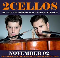 2Cellos in Houston at Jones Hall for the Performing Arts on November 02. More about this event here https://www.facebook.com/events/292040117904264/