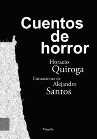 CUENTOS DE HORROR de Horacio Quiroga