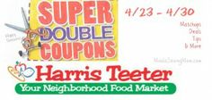 Super Doubles- Harris Teeter 4/23 - 4/30.  Coupons $2 and under double!