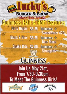 Saturday, May 21st Join us at Lucky's Burger & Brew Brookhaven for some #Guinness Half & Half featured drinks!
