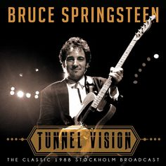 BRUCE SPRINGSTEEN - Tunnel Vision Live 1988 - JCRMusicNews