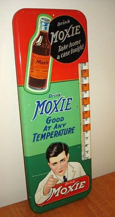 """Moxie Antique Thermometer (Old 1920 Vintage Soda Pop Beverage Advertising Sign, """"Good At Any Temperature"""", """"Take Home A Case Tonight"""")"""