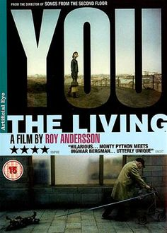 Roy Andersson - Du levande / You, the Living (2007) trailer http://www.youtube.com/watch?v=5NzQ9vqyXAM  http://www.royandersson.com/