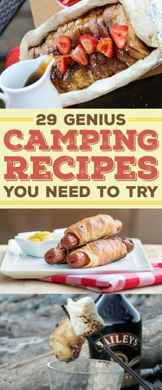 29 Camping Recipes That'll Make You Look Like A Genius. My favorites are the Campfire French Toast, The Campfire Breakfast Burritos, Mac & Cheese and Fire roasted sweet potatoes. Which one will you make first?
