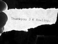 Thank you JK Rowling
