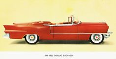1955 Cadillac Eldorado - I will have one of these one day.