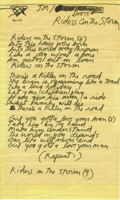 "thedoorsofperfection: "" Jim's handwritten lyrics for 'Riders On the Storm.' "" From 1971′s L.A. Woman"