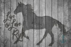 Live Love Ride Horse Grey Wood Plank Rustic by BrandiFitzgerald