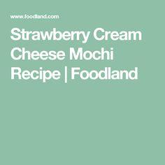 Strawberry Cream Cheese Mochi Recipe | Foodland
