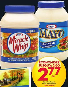 Coupons et Circulaires: 2,77$ MIRACLE WHIP ou KRAFT MAYO 890ml