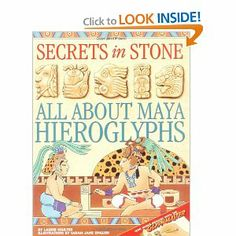 Amazon.com: Secrets in Stone : All About Maya Hieroglyphics (9780316158831): Laurie Coulter: Books: Great Book (used from 1 cent)