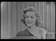 Lauren Bacall~ What's my Line?  She's so adorable!!!!