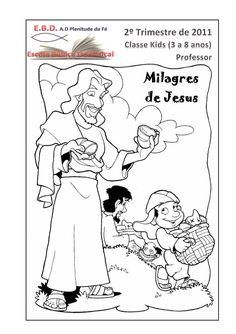 2º trim   milagres de jesus - professor by Sergio Silva via slideshare