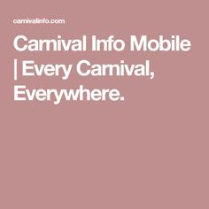 Carnival Info Mobile | Every Carnival, Everywhere.
