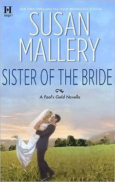 BARNES & NOBLE | Sister of the Bride by Susan Mallery | NOOK Book (eBook), Paperback, Hardcover