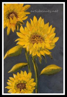 ART IS BEAUTY: Updated and changed SUNFLOWER PAINTING