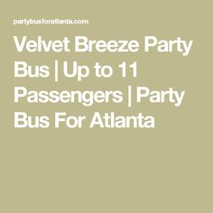 Velvet Breeze Party Bus | Up to 11 Passengers | Party Bus For Atlanta Party Bus Rental, Breeze, Atlanta, Velvet