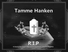 R.i.P. Tamme Hanken