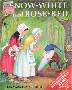 """""""Snow White & Rose Red"""". Story by the Brothers Grimm. Illustrations by Marjorie Cooper. Rand McNally Start-Right Elf Book, 1967. My grandparents bought me this book (Still have it ) & read it constantly as a child. I love that there is an Alco sticker visable on this image! (You'll only know Alco if you are from a small Midwestern town.)"""