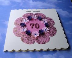 Quilled birthday card - ANY age #70 #70birthday #originalcards