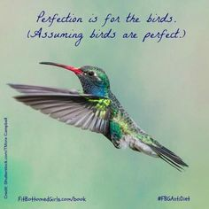 Perfection is for the birds, especially when it comes to a healthy lifestyle. #FBGAntiDiet   Fit Bottomed Girls