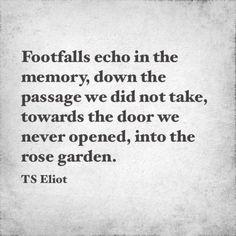ElliotPoetry Ts Eliot TS Eliot Quotes Quotes Love Ts Eliot Quotes ...