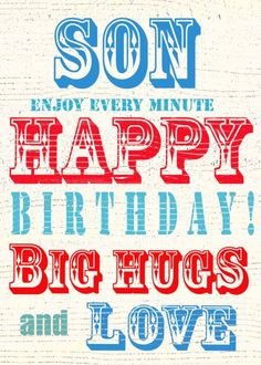 Jane Heyes - vintage text Happy Birthday Son love and hugs.psd