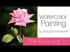 Watercolor Painting - Pink Rose - PART 1 - YouTube