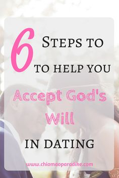 Are you a single woman trying to learn how to accept God's will in your relationship? Here are six lessons to help you. Singleness| Dating| Christian Woman| Single Woman