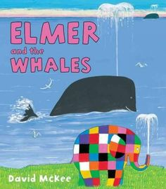 Buy Elmer and the Whales by David McKee at Mighty Ape NZ. Elmer and his cousin Wilbur decide to go to the coast to see the whales. But their journey becomes far more of an adventure then they expected, when t. Toddler Preschool, Preschool Activities, Reading Activities, Cgi, Elmer The Elephants, Book Creator, Wale, Children's Picture Books, Whale Watching