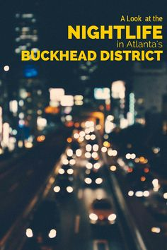 A Look at the Nightlife in Atlanta's Buckhead District