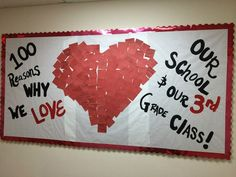 100 days of school, heart, 100 reasons why we love our school & our 3rd grade class, valentines day, love, kids, One School of The Arts, Creative, teacher, students, scholars, lesson plans, inspire, character, teach, learn, bulletin board, decoration,