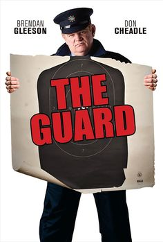 The Guard ~ A-mazing! Brendan Gleeson and Don Cheadle were brilliant! Mark Strong was also spectacular.